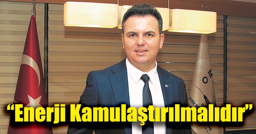 EMO Başkanı Şaban Tat, TEİAŞ'ın özelleştirilmesine karşı çıktı
